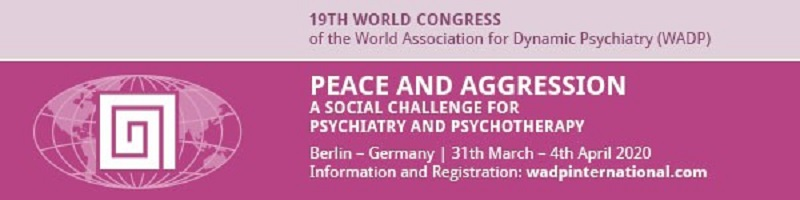 19th World Congress of the World Association for Dynamic Psychiatry (WADP)